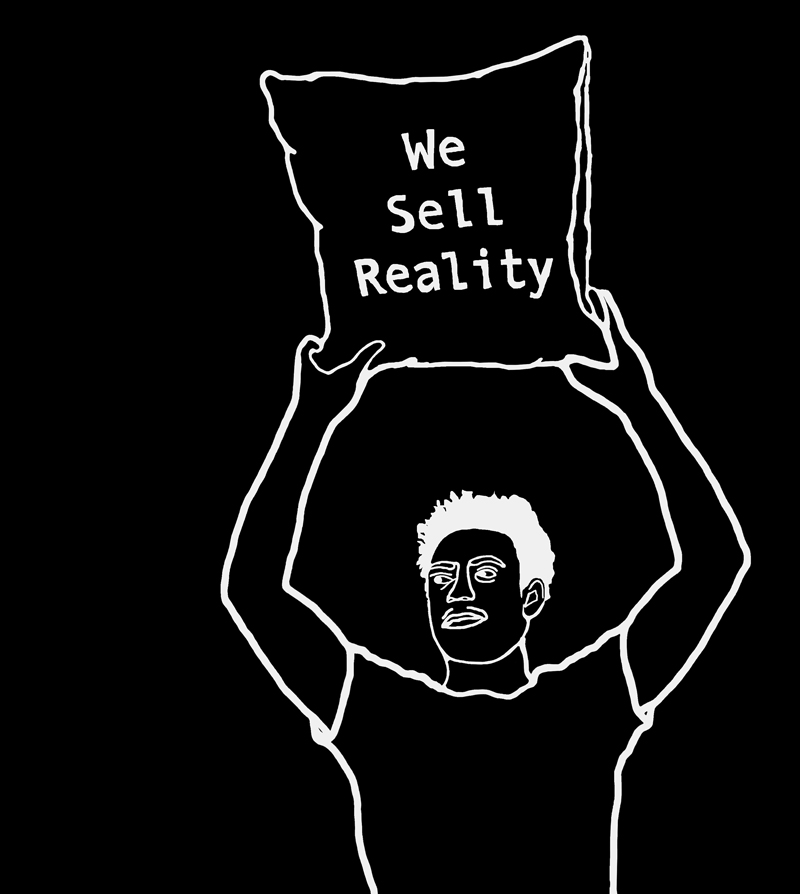 We sell reality